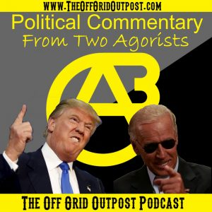 podcast political commentary from two agorists