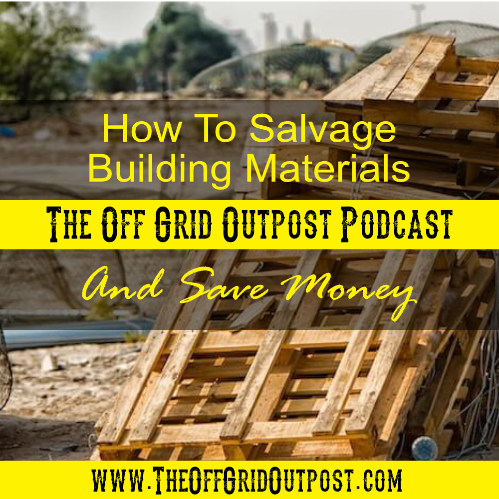 podcast how to salvage building materials