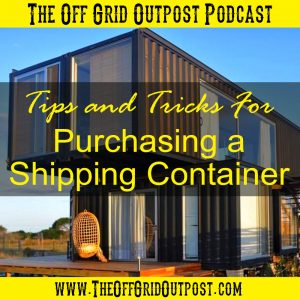 podcast tips for purchasing a used shipping container
