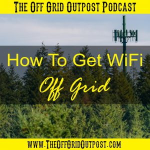 how to get wifi off grid podcast