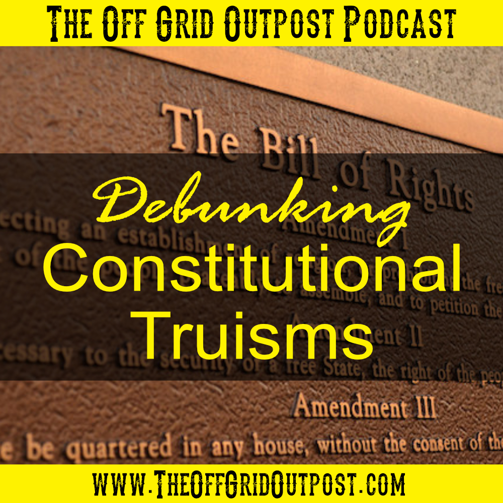 podcast debunking constitutional truisms